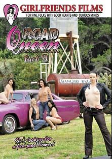 Road Queen 9, starring Dia Zerva, Holly West, Evie Delatosso, Deauxma, Claire Adams, Tara Lynn Foxx, Cala Craves, Misty Stone and Rayveness, produced by Girlfriends Films.