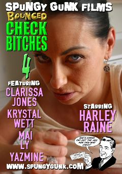"Adult entertainment movie ""Bounced Check Bitches 4"" starring Harley Raine, Clarissa Jones & Yazmin. Produced by Spungy Gunk Films."