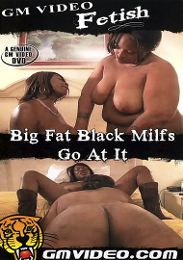 "Just Added presents the adult entertainment movie ""Big Fat Black MILFs Go At It""."
