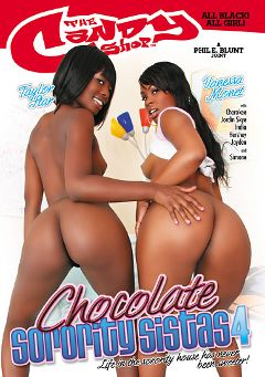 "Adult entertainment movie ""Chocolate Sorority Sistas 4"" starring Vanessa Monet, Taylor Starr & Jayden Simone. Produced by Candy Shop."
