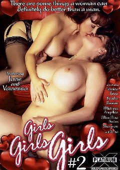 "Adult entertainment movie ""Girls Girls Girls 2"" starring June Summers, Sexy Vanessa & Nina Swiss. Produced by Platinum X Pictures."