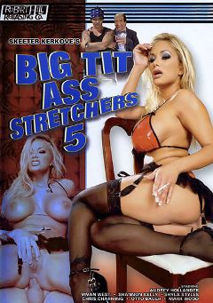 "Adult entertainment movie ""Big Tit Ass Stretchers 5"" starring Shyla Stylez, Shannon Kelly & Vivian West. Produced by Robert Hill Releasing Co.."