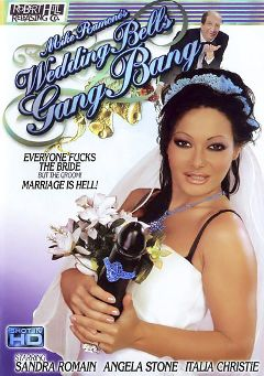 "Adult entertainment movie ""Wedding Bells Gang Bang"" starring Sandra Romain, Italia Christie & Mark Galfione. Produced by Robert Hill Releasing Co.."