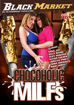 "Adult entertainment movie ""Chocoholic MILFs"" starring Kelly Divine, Sara Jay & Alexis Golden. Produced by Black Market Entertainment."