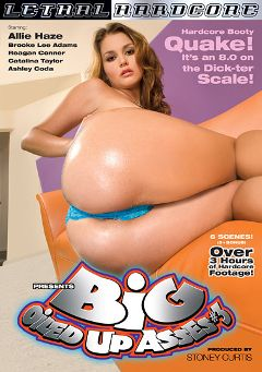 "Adult entertainment movie ""Big Oiled  Up Asses 3"" starring Allie Haze, Reagan Conner & Ashley Coda. Produced by Lethal Hardcore."