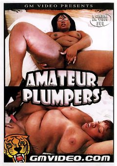 "Adult entertainment movie ""Amateur Plumpers"". Produced by GM Video."