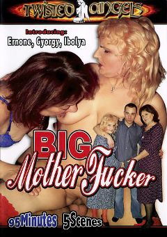 "Adult entertainment movie ""Big Mother Fucker"" starring Ernone, Gyorgy & Ibolya. Produced by Twisted Angels."