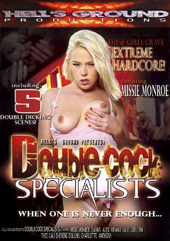 "Adult entertainment movie ""Double Cock Specialists"" starring Missy Monroe, Cali Foxx & Charlotte Lee. Produced by Hell's Ground Production."