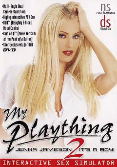 "Adult entertainment movie ""My Plaything: Jenna Jameson 2  It's A Boy"" starring Jenna Jameson, Justin Sterling & Carmen Luvana. Produced by New Sensations."