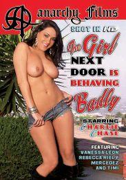 The Girl Next Door Is Behaving Badly