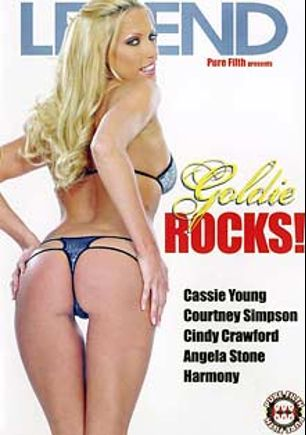 Goldie Rocks, starring Cassie Young, Angel Couture, Harmony, Courtney Simpson, Angela Stone and Cindy Crawford, produced by Pure Filth Productions and Legend.
