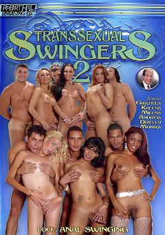 "Adult entertainment movie ""Transsexual Swingers 2"" starring Monika (o), Andreia (o) & Graziella (o). Produced by Robert Hill Releasing Co.."