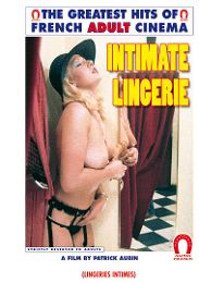 "Just Added presents the adult entertainment movie ""Intimate Lingerie -French""."
