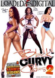 "Featured Studio - Loaded Digital presents the adult entertainment movie ""Black Curvy Cuties 2""."