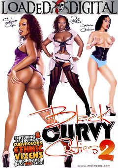 "Adult entertainment movie ""Black Curvy Cuties 2"" starring Skyy Black, Jazmine Cashmere & Sydnee Capri. Produced by Loaded Digital."