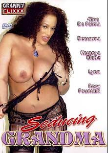 Seducing Grandma, starring Gina De Palma, Tom Dony, Roxy Fontaine, Deauxma, Dino Bravo, Sam Shaft, Katanya Blade and Lynn LeMay, produced by Granny Flixxx.