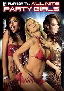Playboy TV's All Nite Party Girls, starring Luccia, Nyomi, Daisy Marie, Ashland (f), Kaiya, Gizelle, Mikayla, Desiree, Keeani Lei, Naomi, Lindsey, Elena, Barbie, Eva, Amber, Tiffany and Sabrina, produced by Playboy.
