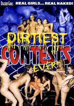 "Adult entertainment movie ""Dirtiest Contests Ever"". Produced by Dream Girls."