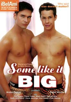 Some Like It Big, starring Michael Marc, Ralph Woods, Keith Johansson, Kurt Diesel, Colin Reeves, Michael Long, Cody Clark, Jerry O'Connor, Mark Zebro and Jerry Wheeler, produced by Bel Ami.