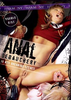 "Adult entertainment movie ""Anal Debauchery"" starring Dora Venter, Taylor Morgan & Elle Brook. Produced by Harmony Films Ltd.."