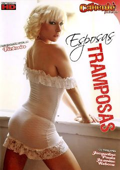 "Adult entertainment movie ""Esposas Tramposas"" starring Victoria, Rebeca & Paula. Produced by Caliente Pictures."