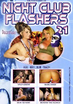 "Adult entertainment movie ""Night Club Flashers 21"". Produced by Dream Girls."