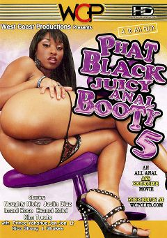 "Adult entertainment movie ""Phat Black Juicy Anal Booty 5"" starring Naughty Niky, Imani Rose & Evanni Solei. Produced by West Coast Productions."