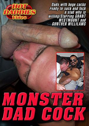 Gay Adult Movie Monster Dad Cock