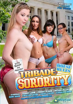 "Adult entertainment movie ""Tribade Sorority: House Rules"" starring Sunny Lane, Michelle Lay & Penny Flame. Produced by Triangle Films."