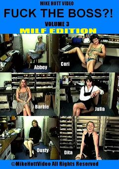 "Adult entertainment movie ""Fuck The Boss 3: MILF Edition"" starring Cori, Dita & Abbey. Produced by Mike Hott Video."