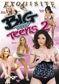 "Adult entertainment movie ""Big Titty Teens 2"" starring Cameron Carter, Sunset Diamond & Jean Jacobs. Produced by EXP Exquisite."