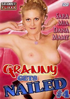 "Adult entertainment movie ""Granny Gets Nailed 4"" starring Sara *, Bady Love & Mamy. Produced by Granny Flixxx."