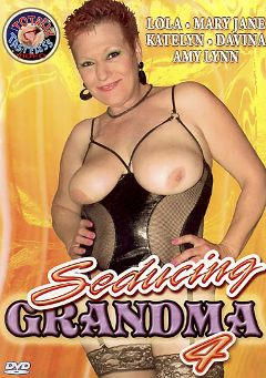 "Adult entertainment movie ""Seducing Grandma 4"" starring Lola Lee, Katelyn (f) & Amy Lynn (f). Produced by Totally Tasteless Video."