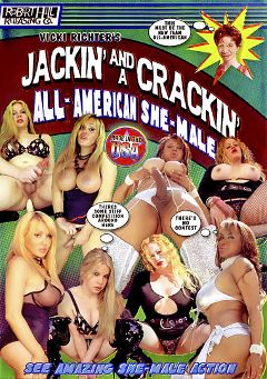 "Adult entertainment movie ""Jackin' And A Crackin' All American She- Male"" starring Tiffany (o), Allana & Vicki Richter. Produced by Robert Hill Releasing Co.."