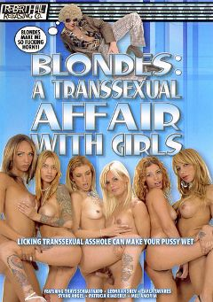 "Adult entertainment movie ""Blondes: A Transsexual Affair With Girls"" starring Syang Angel, Mili Moreira & Carla Tavaras. Produced by Robert Hill Releasing Co.."