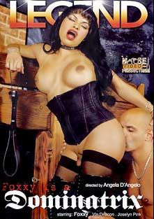 Foxxy Is A Dominatrix, starring Foxxy (o), Vin Deacon and Joselyn Pink, produced by Legend and Noose Productions.