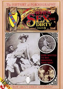 "Adult entertainment movie ""When Sex Was Dirty 9"". Produced by Filmco."