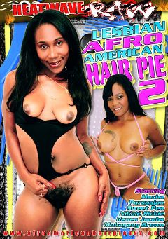 "Adult entertainment movie ""Lesbian Afro American Hair Pie 2"" starring Pursuajon, Mocha & Cali Caramel. Produced by Heatwave Entertainment."