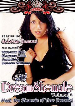 "Adult entertainment movie ""My Dream Shemale 5"" starring Sabrina Kamoei, Brenda Rios & Camila De Amdade. Produced by Magnus Productions."