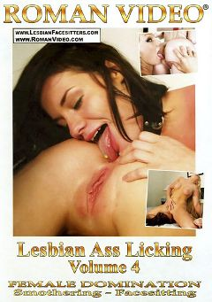 "Adult entertainment movie ""Lesbian Ass Licking 4"" starring Cali Haze, Leslie Foxx & Nikki Sexx. Produced by Roman Video."