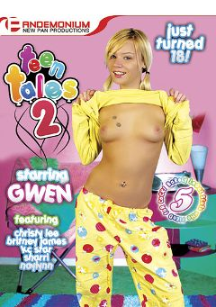 "Adult entertainment movie ""Teen Tales 2"" starring Gwen, Naylynn & Christy Lee. Produced by Pandemonium."