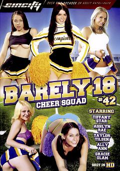 "Adult entertainment movie ""Barely 18: 42"" starring Tiffany Star, Ashlyn Rae & Gracie Glam. Produced by Sin City."