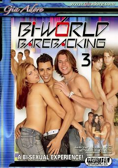 "Adult entertainment movie ""Bi-World Barebacking 3"" starring Daniel Freir, Alex Olivera & Alexandre Gouveia. Produced by Robert Hill Releasing Co.."