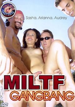 "Adult entertainment movie ""MILTF Gangbang"" starring Sasha, Joleen & Andrew Andretti. Produced by Totally Tasteless Video."