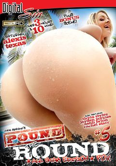 "Adult entertainment movie ""Pound The Round P.O.V. 5: All Star Edition"" starring Alexis Texas, Ashli Orion & Rachel Starr. Produced by Digital Sin."