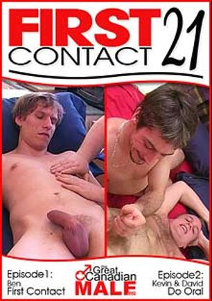 First Contact 21, starring Kevin, David, Morgan (AMVC) and Ben, produced by The Great Canadian Male.