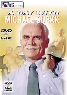 A Day With Michael Burkk, starring Daddy Steve and Michael Burkk, produced by Older4Me.
