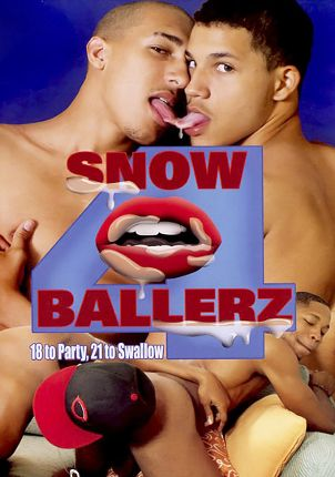 Gay Adult Movie Snow Ballerz 4: 18 To Party, 21 To Swallow