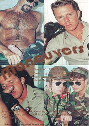 Maneuvers, starring Neil Prentice, Eric Reese, Dino Antonelli, Derk Walker, Adam Sheridan and Eric York, produced by BiCoastal.