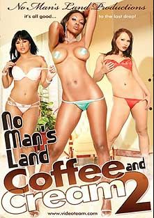 No Man's Land: Coffee And Cream 2, starring Avy Lee Roth, Jada Fire, Chandler, Ariana Sage, Nyomi Banxxx, Ashley Jordan, Carmen Hayes, Nefertiti, Rio Mariah, Katja Kassin, Courtney Devine, Rayveness, Blair, Felecia Danay, Lacey DuValle, Tina Cheri, Tiffany Mason, Poppy Morgan, Mocha, Chocolate, Crystal Knight, Asia Carrera, Shaena Steele, Dee and Jill Kelly, produced by Metro Media Entertainment and No Man's Land Productions.
